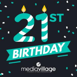 Media Village Birthday| Print| Marketing